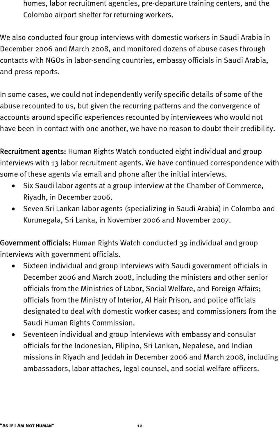 countries, embassy officials in Saudi Arabia, and press reports.