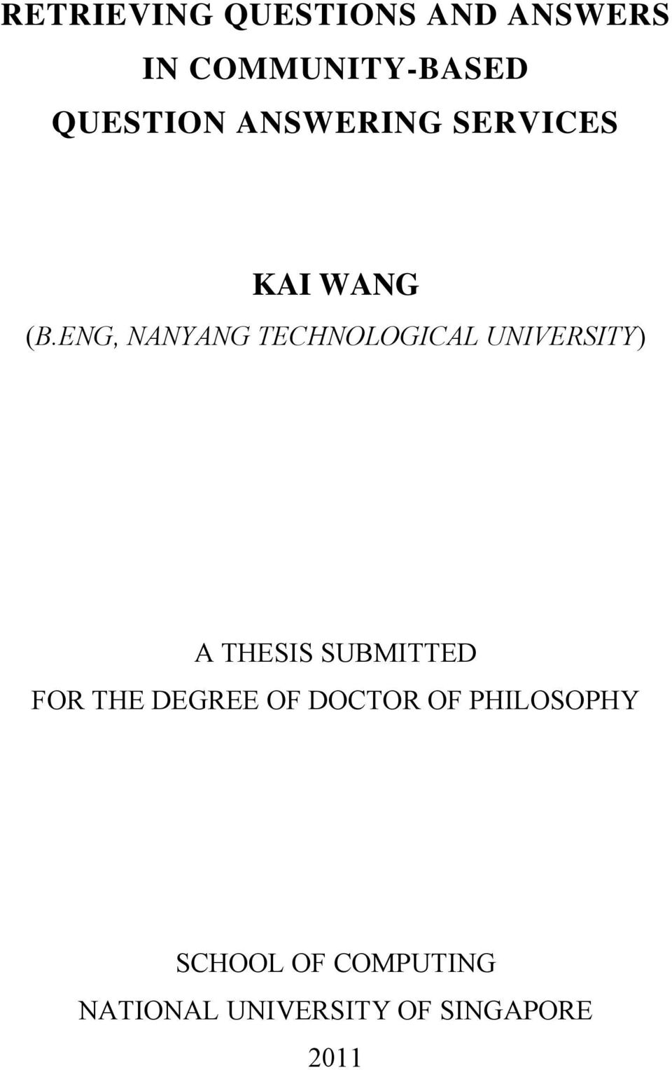 ENG, NANYANG TECHNOLOGICAL UNIVERSITY) A THESIS SUBMITTED FOR