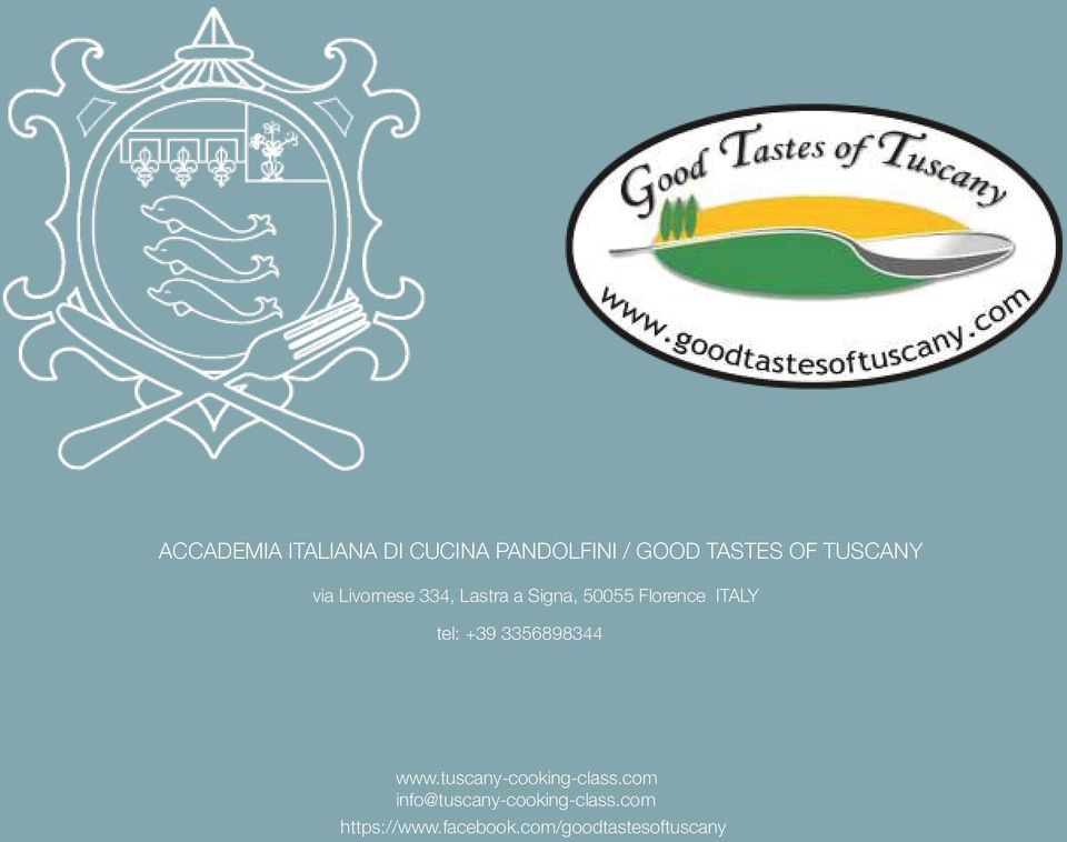 ITALY tel: +39 3356898344 www.tuscany-cooking-class.