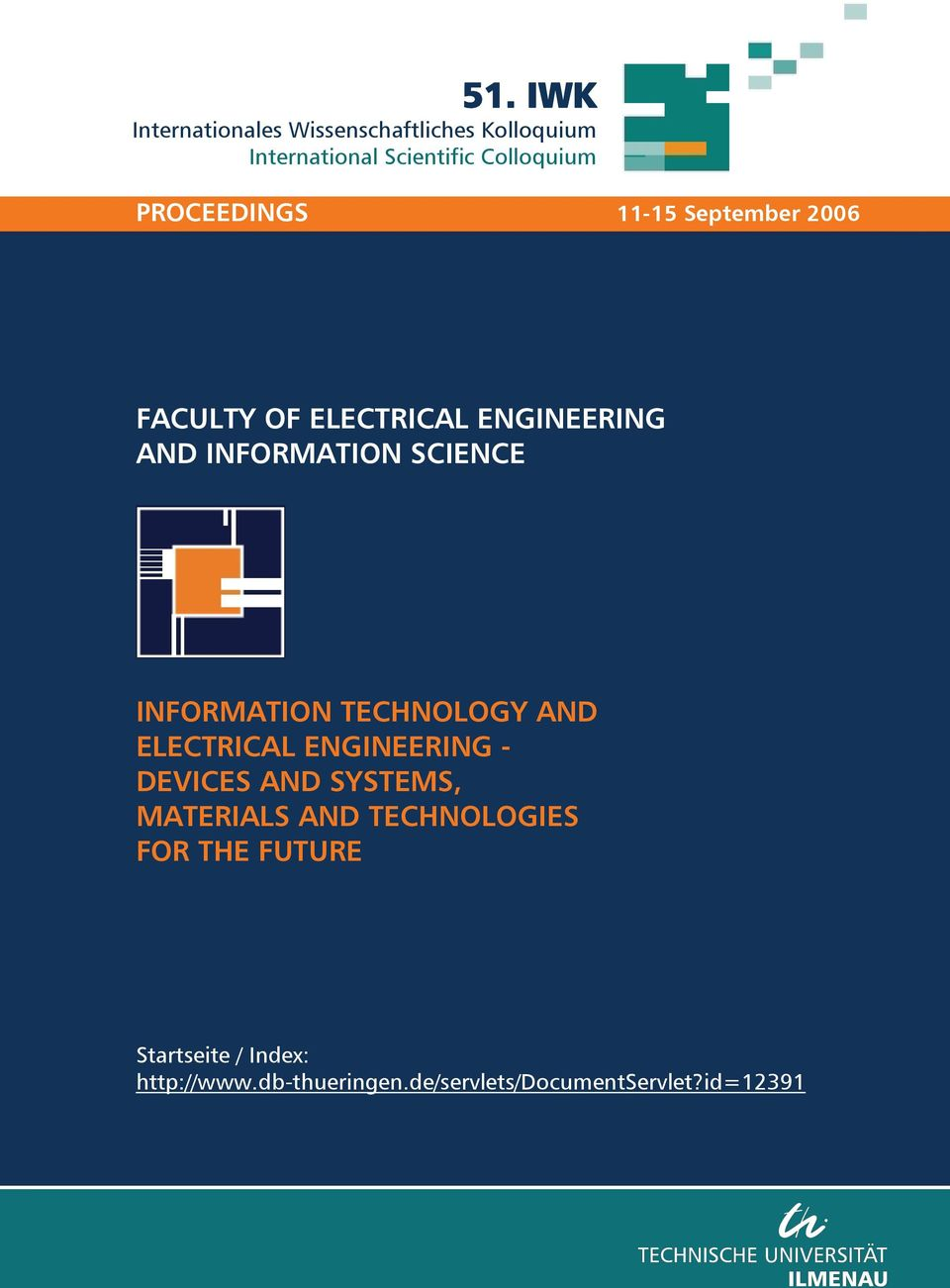 INFORMATION TECHNOLOGY AND ELECTRICAL ENGINEERING - DEVICES AND SYSTEMS, MATERIALS AND