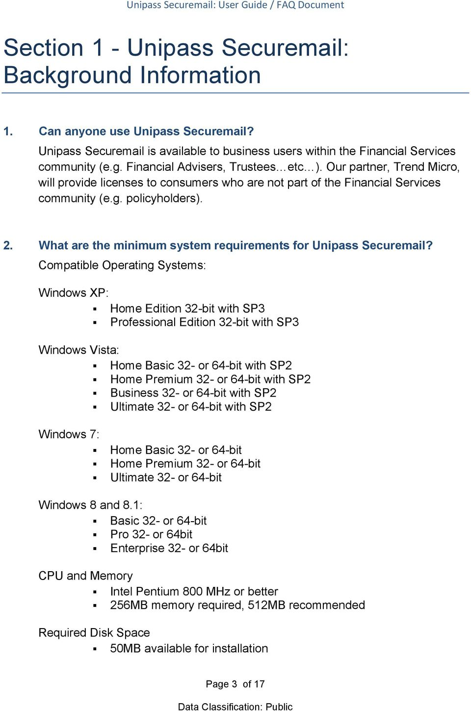What are the minimum system requirements for Unipass Securemail?