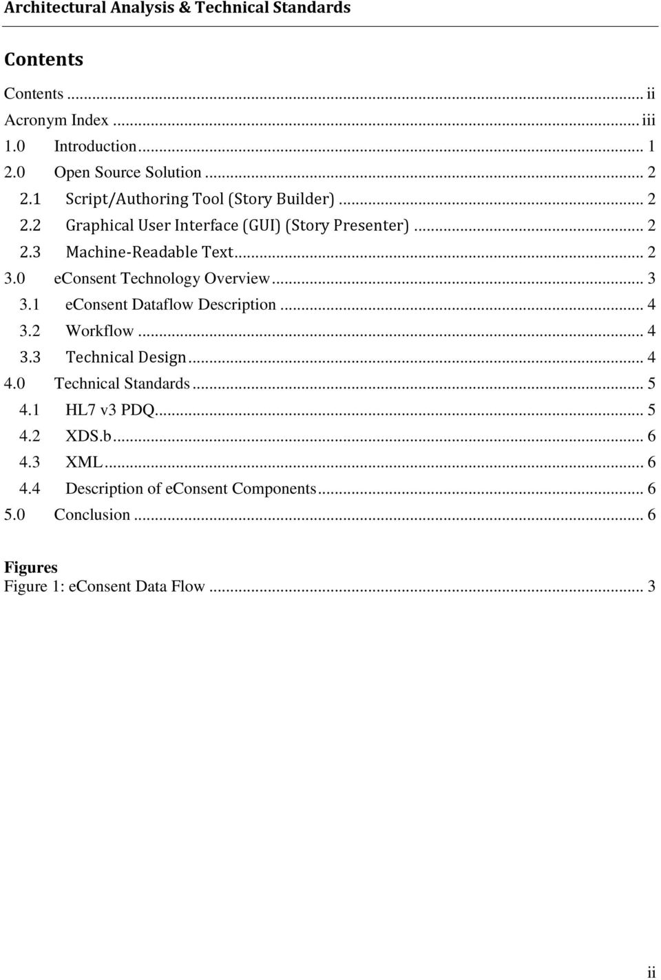0 econsent Technology Overview... 3 3.1 econsent Dataflow Description... 4 3.2 Workflow... 4 3.3 Technical Design... 4 4.