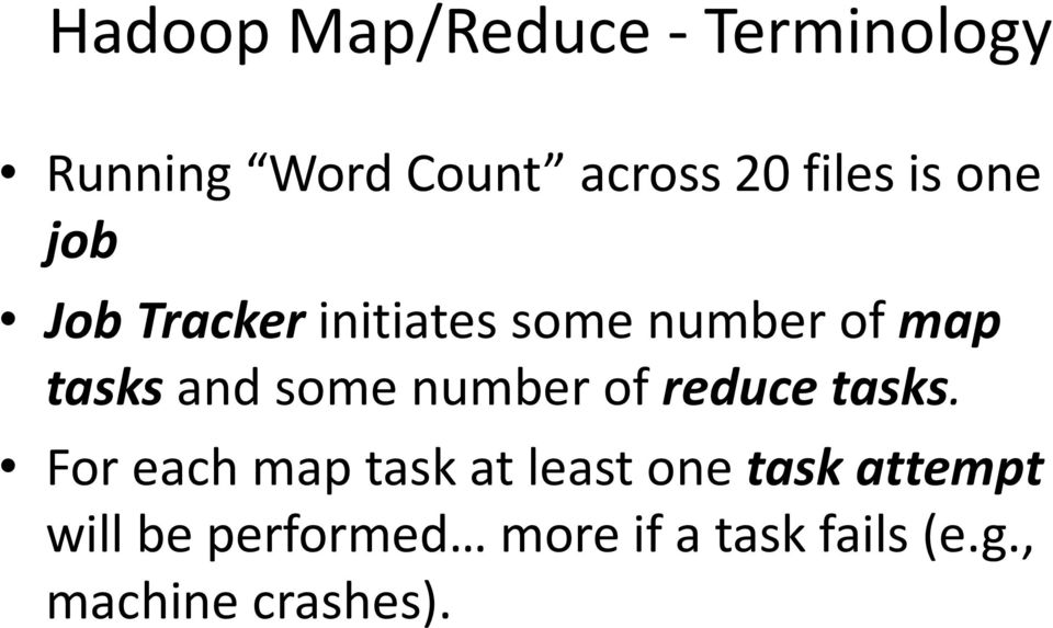 number of reduce tasks.