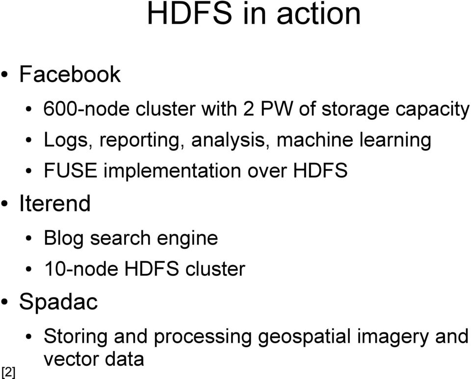 implementation over HDFS Iterend Blog search engine 10-node HDFS