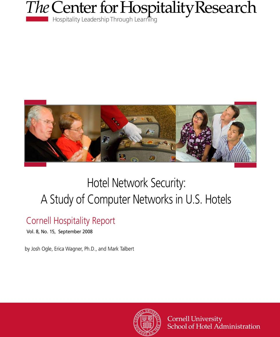 Hotels Cornell Hospitality Report Vol. 8, No.
