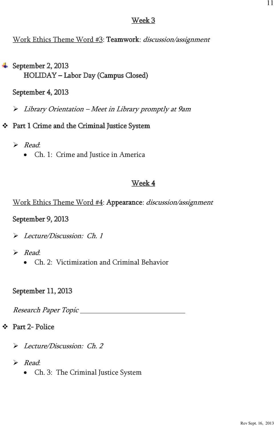 1: Crime and Justice in America Week 4 Work Ethics Theme Word #4: Appearance: discussion/assignment September 9, 2013
