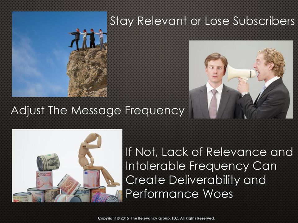 Relevance and Intolerable Frequency Can