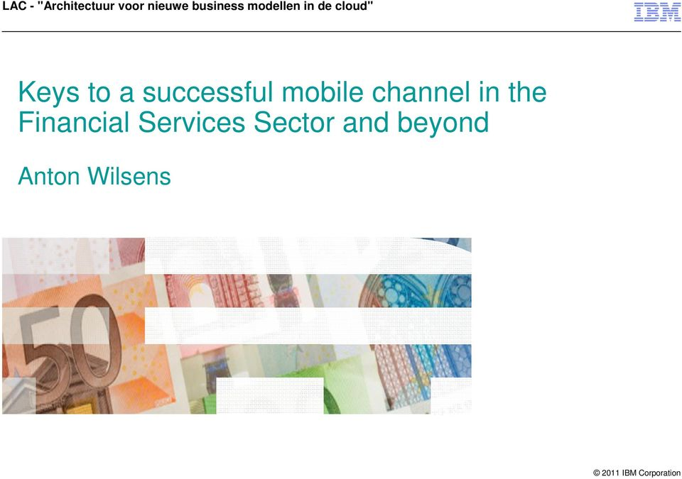 2010-2011 Keys to a successful mobile