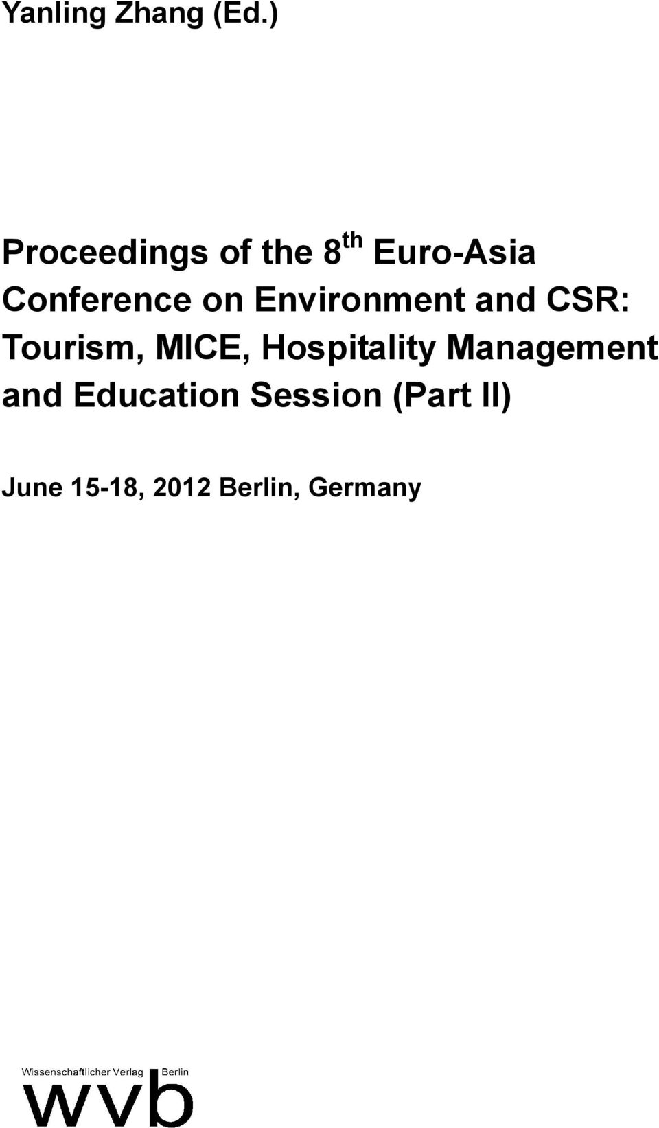 on Environment and CSR: Tourism, MICE,