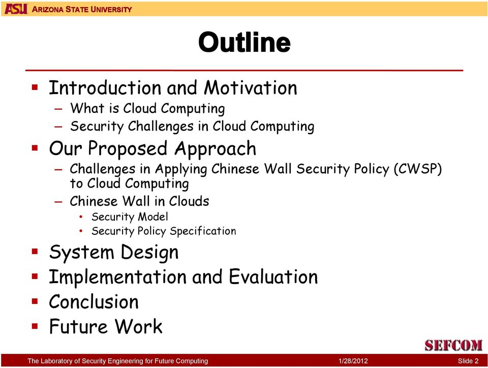 Policy (CWSP) to Cloud Computing Chinese Wall in Clouds Security Model Security