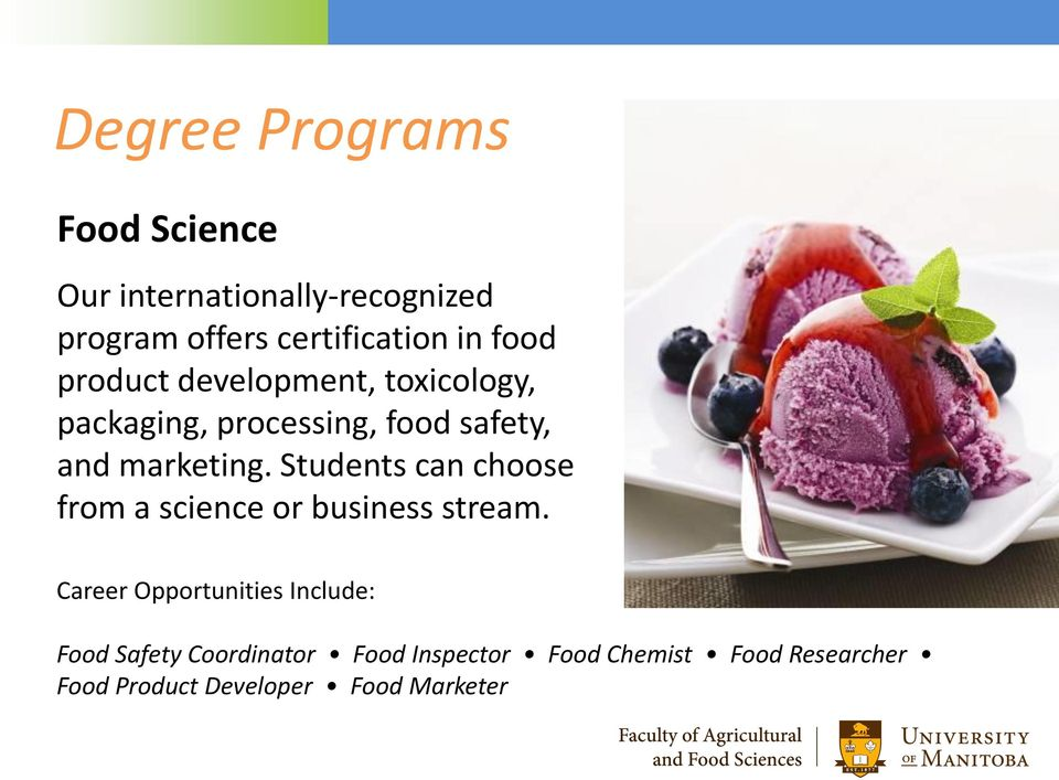 Students can choose from a science or business stream.