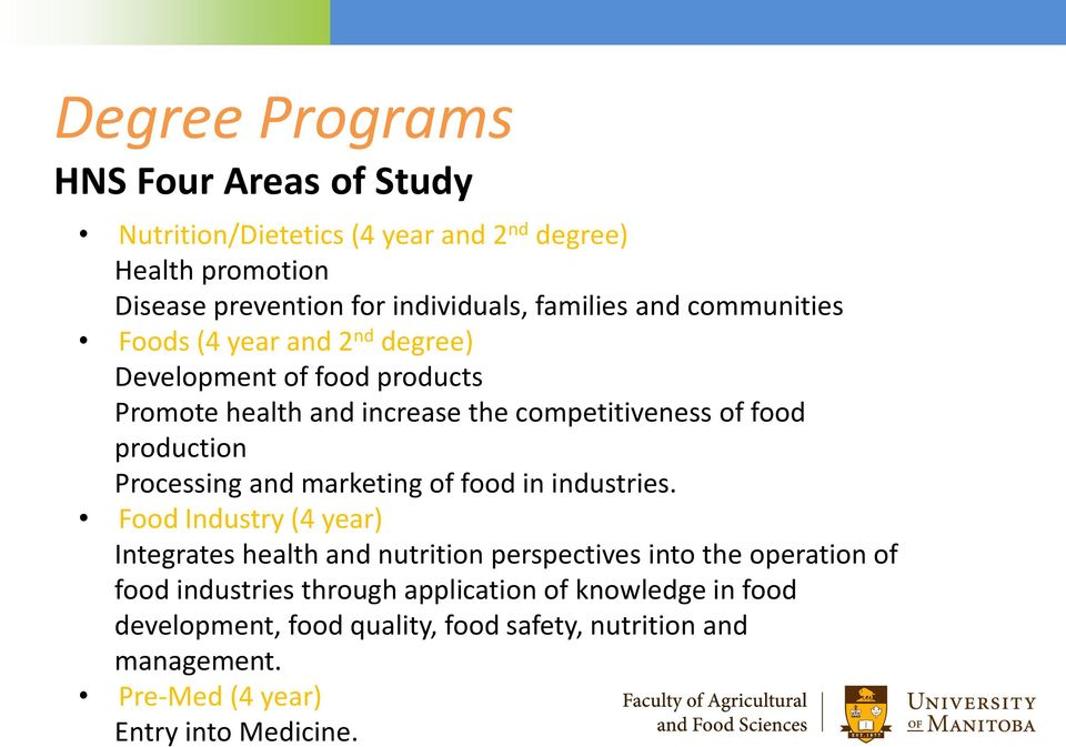 Processing and marketing of food in industries.
