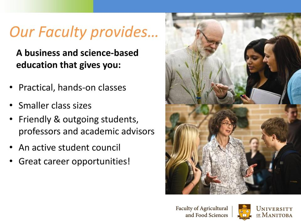 sizes Friendly & outgoing students, professors and academic