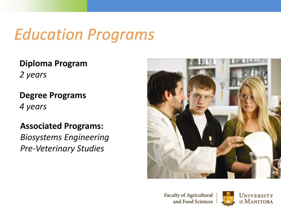 years Associated Programs: