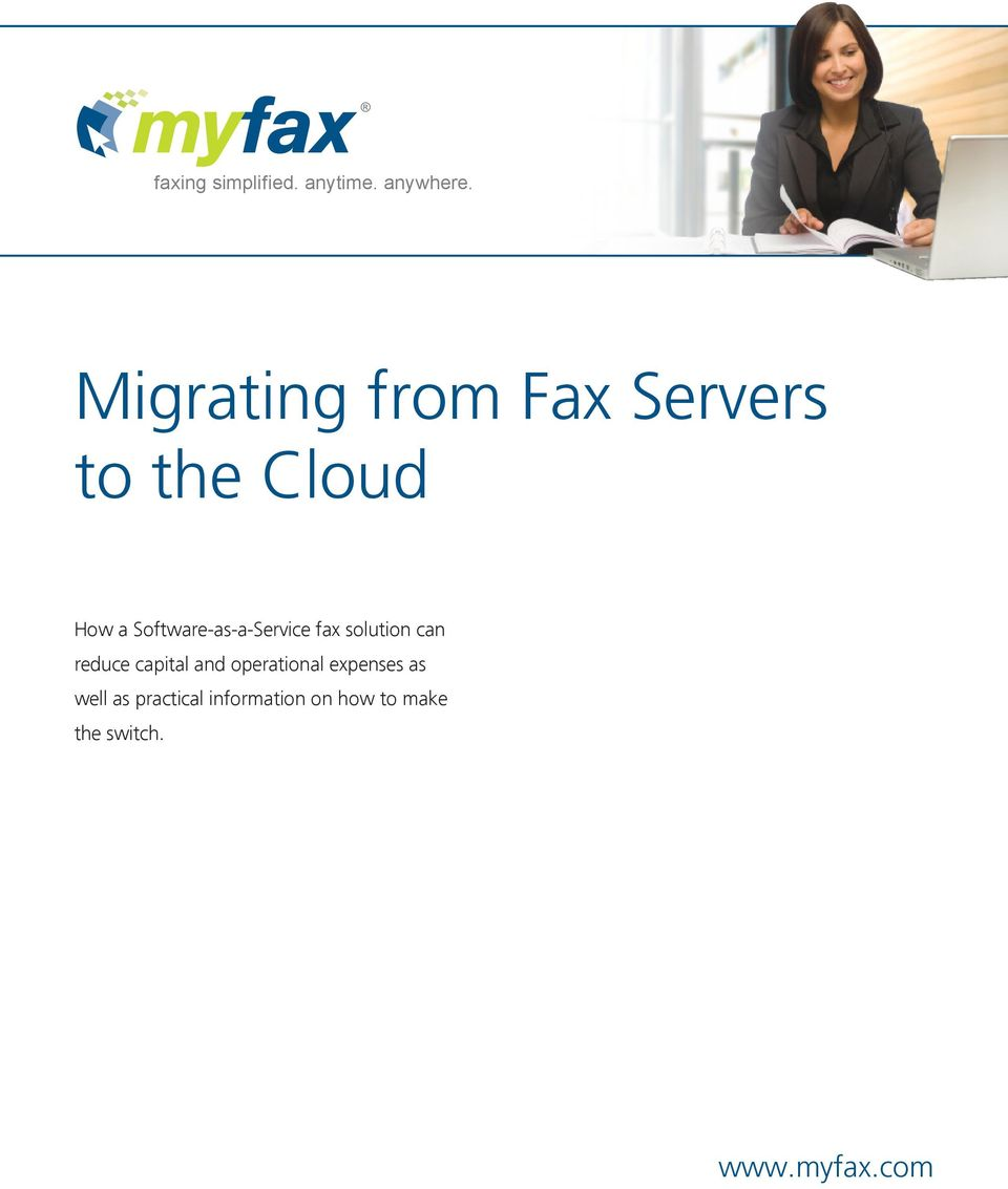 Software-as-a-Service fax solution can reduce capital and