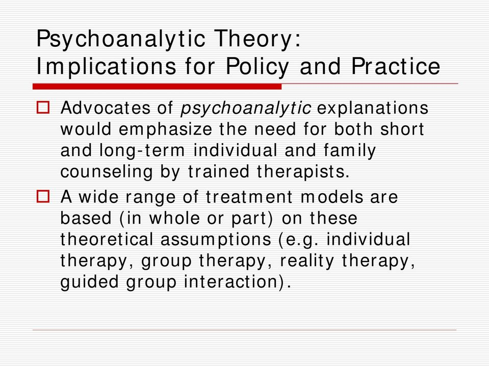 counseling by trained therapists.