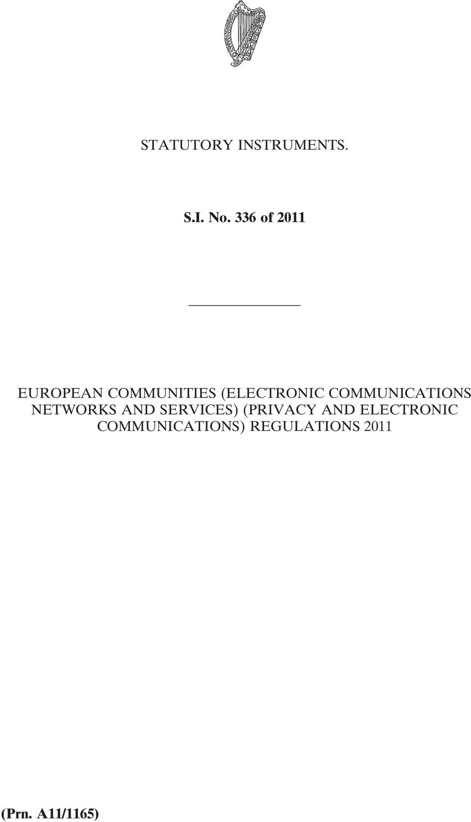 COMMUNICATIONS NETWORKS AND SERVICES) (PRIVACY