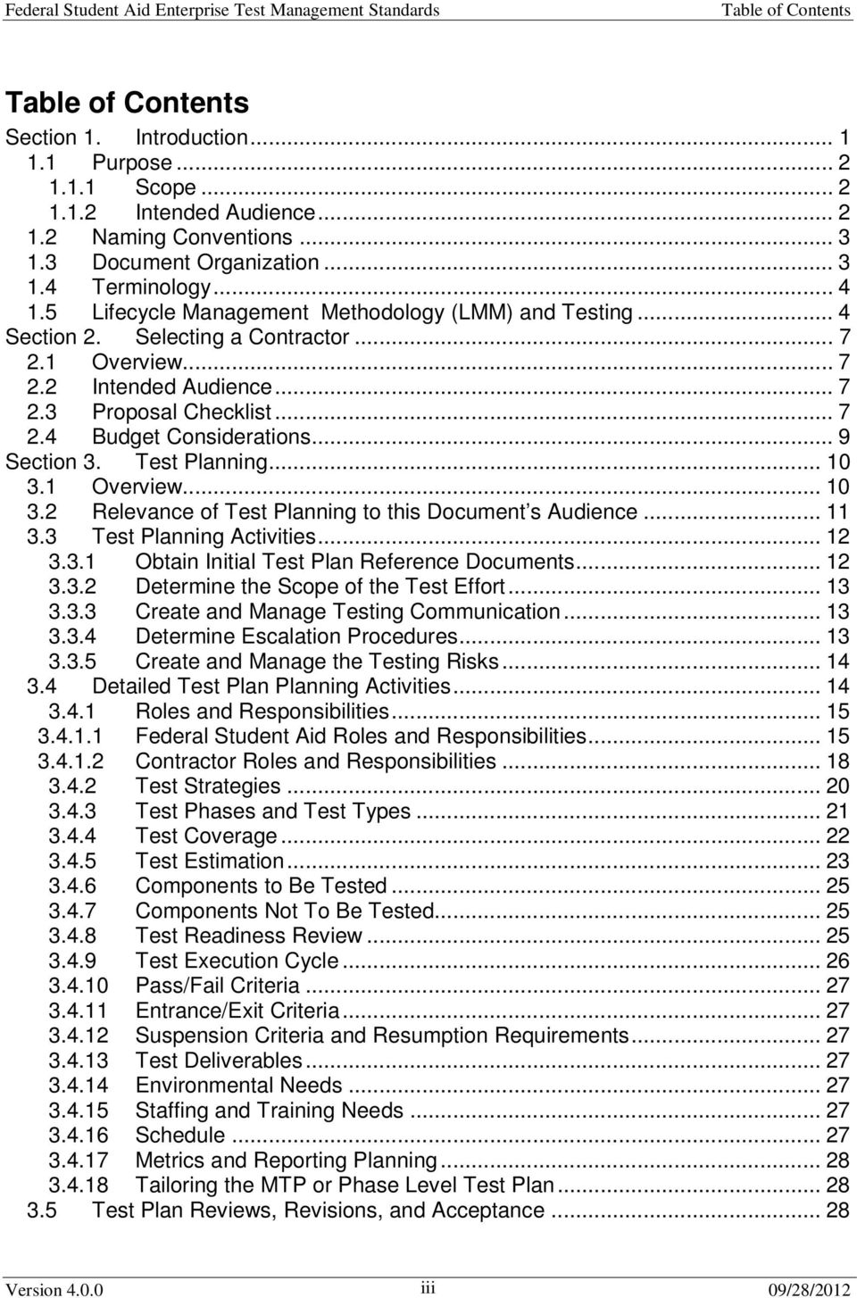 .. 9 Section 3. Test Planning... 10 3.1 Overview... 10 3.2 Relevance of Test Planning to this Document s Audience... 11 3.3 Test Planning Activities... 12 3.3.1 Obtain Initial Test Plan Reference Documents.