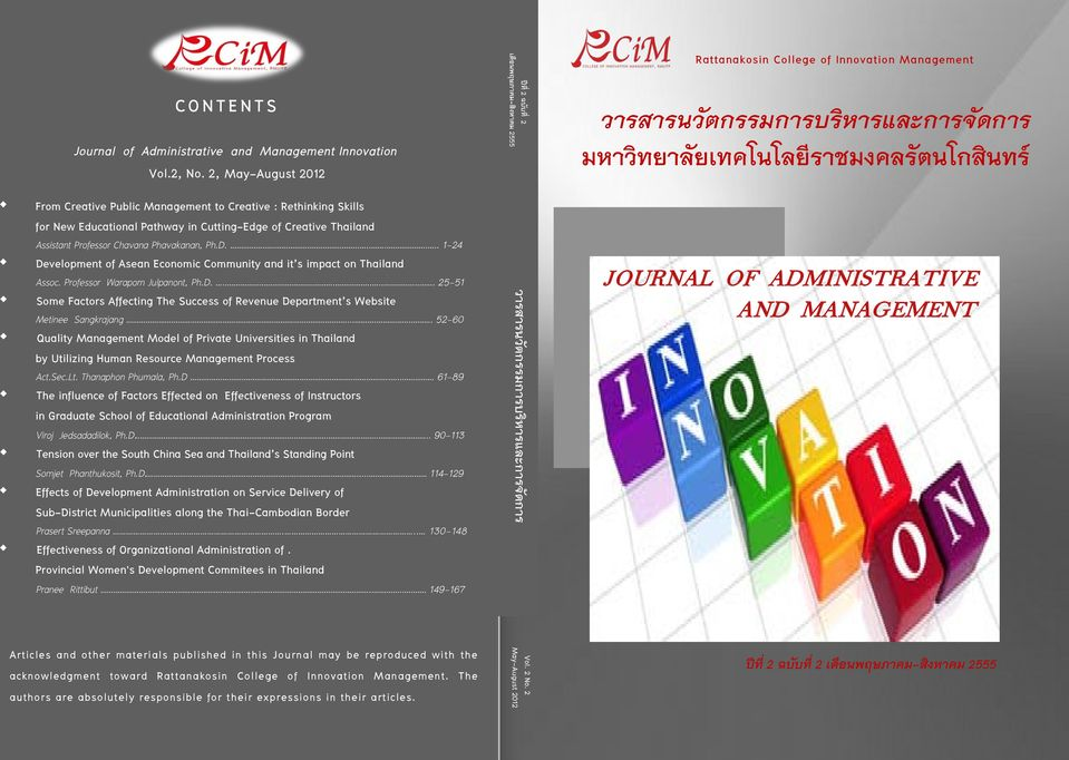 ......... 1-24 Development of Asean Economic Community and it s impact on Thailand Assoc. Professor Waraporn Julpanont, Ph.D.............. 25-51 Some Factors Affecting The Success of Revenue Department s Website Metinee Sangkrajang.