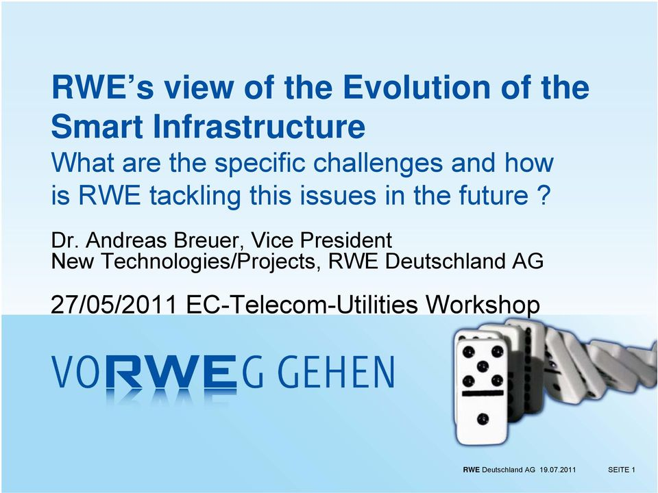 Andreas Breuer, Vice President New Technologies/Projects, RWE Deutschland