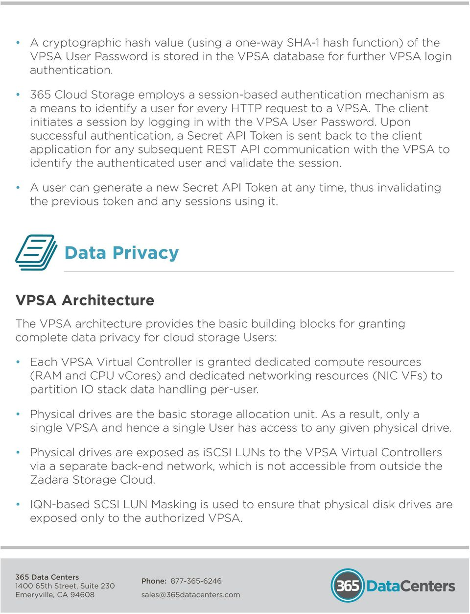 The client initiates a session by logging in with the VPSA User Password.