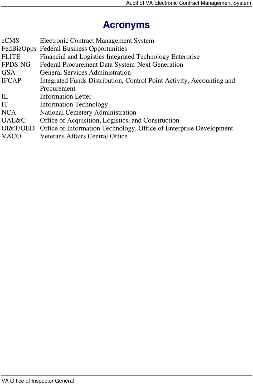 Activity, Accounting and Procurement IL Information Letter IT Information Technology NCA National Cemetery Administration OAL&C Office of Acquisition,