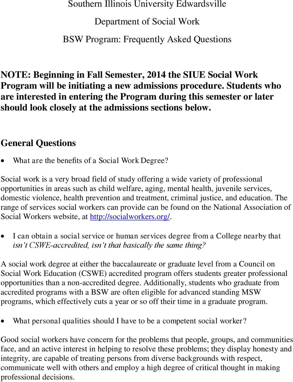 General Questions What are the benefits of a Social Work Degree?