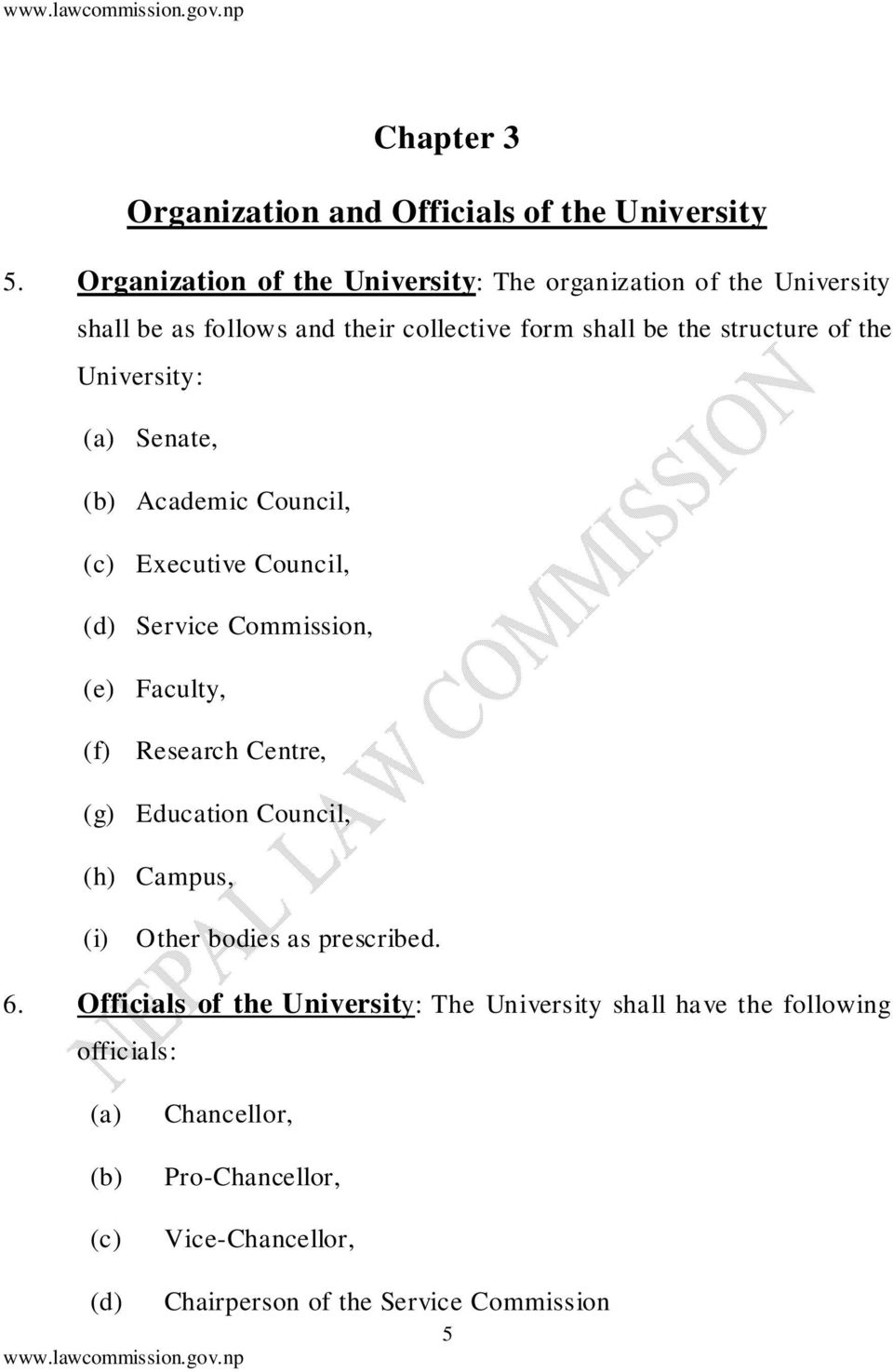 University: (a) Senate, (b) Academic Council, (c) Executive Council, (d) Service Commission, (e) Faculty, (f) Research Centre, (g) Education