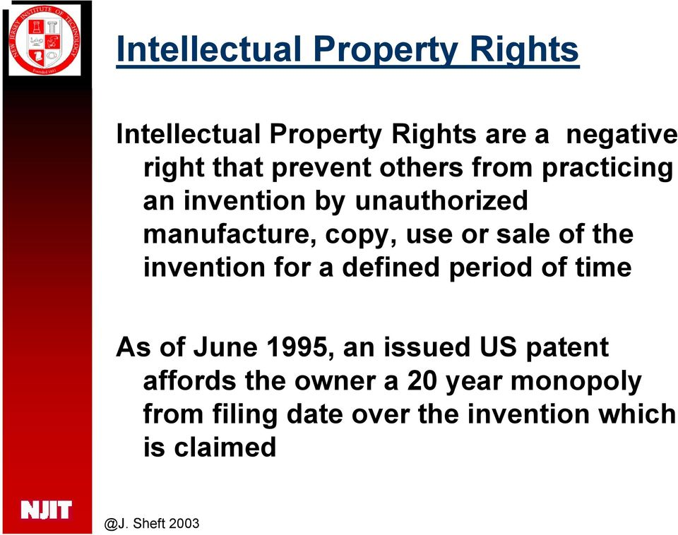 sale of the invention for a defined period of time As of June 1995, an issued US