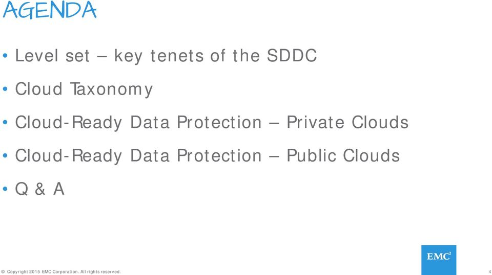 Clouds Cloud-Ready Data Protection Public Clouds