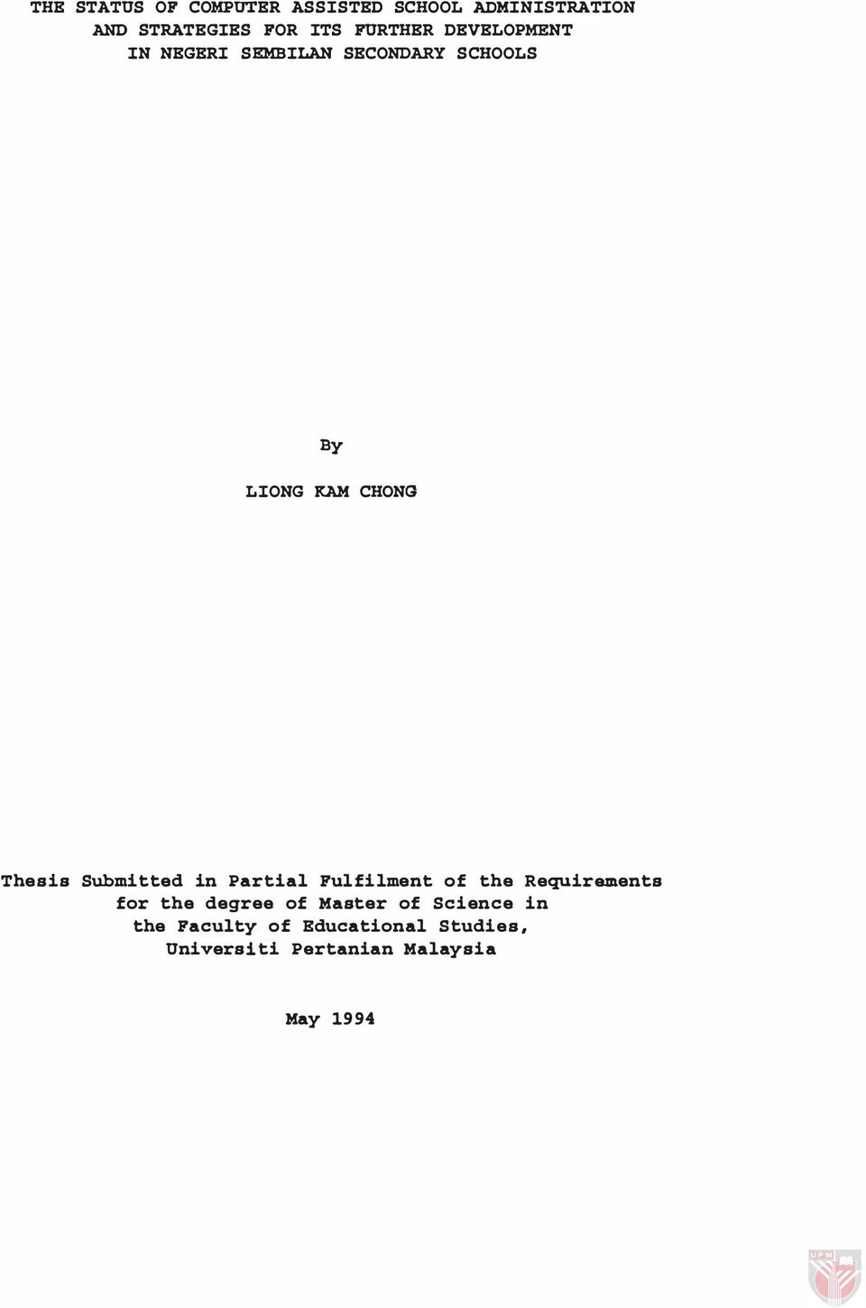 Thesis Submitted in Partial Ful filment of the Requirements for the degree of