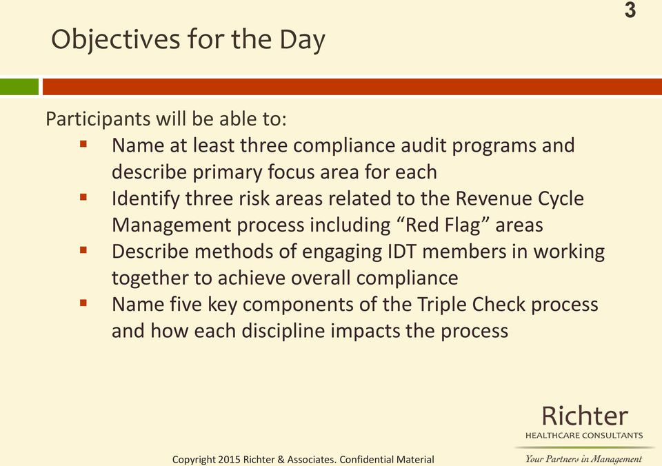 process including Red Flag areas Describe methods of engaging IDT members in working together to achieve