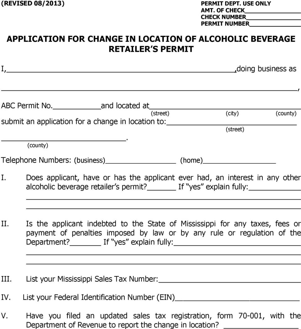 Does applicant, have or has the applicant ever had, an interest in any other alcoholic beverage retailer s permit? If yes explain fully: II.