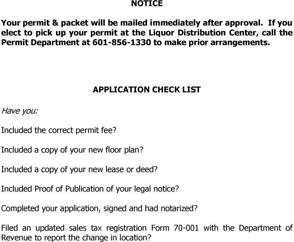 Have you: Included the correct permit fee? Included a copy of your new floor plan?