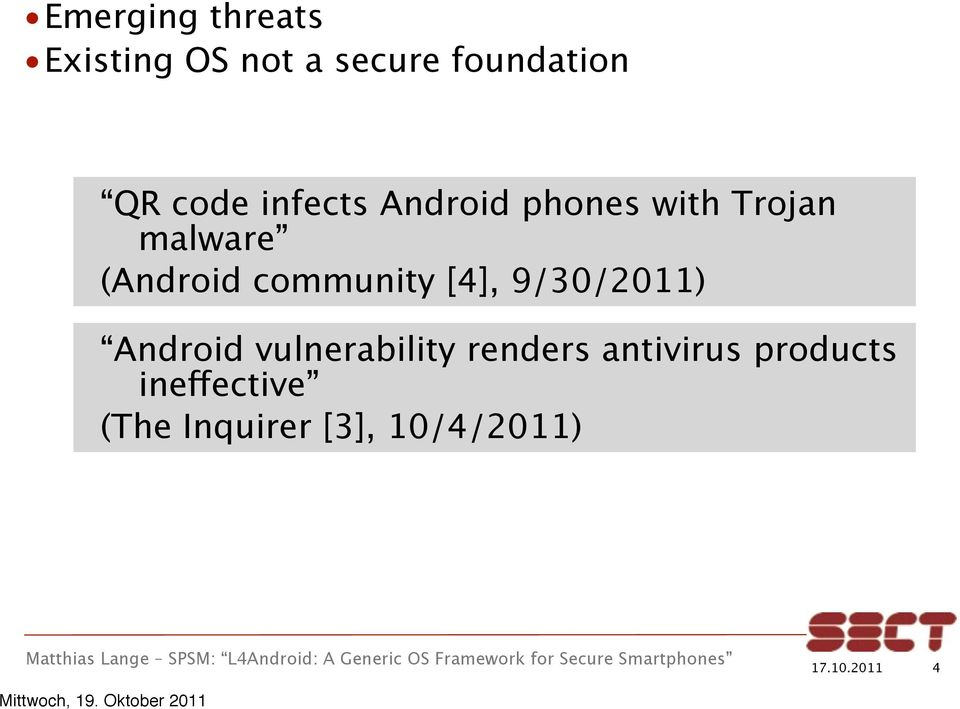 community [4], 9/30/2011) Android vulnerability renders