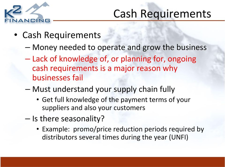 chain fully Get full knowledge of the payment terms of your suppliers and also your customers Is there