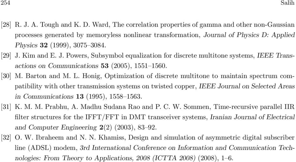 Kim and E. J. Powers, Subsymbol equalization for discrete multitone systems, IEEE Transactions on Communications 53 (2005), 1551 1560. 30 M. Barton and M. L.