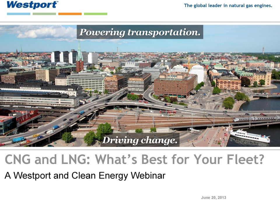 CNG and LNG: What s Best for Your Fleet?