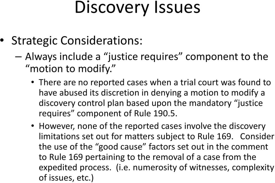 mandatory justice requires component of Rule 190.5.