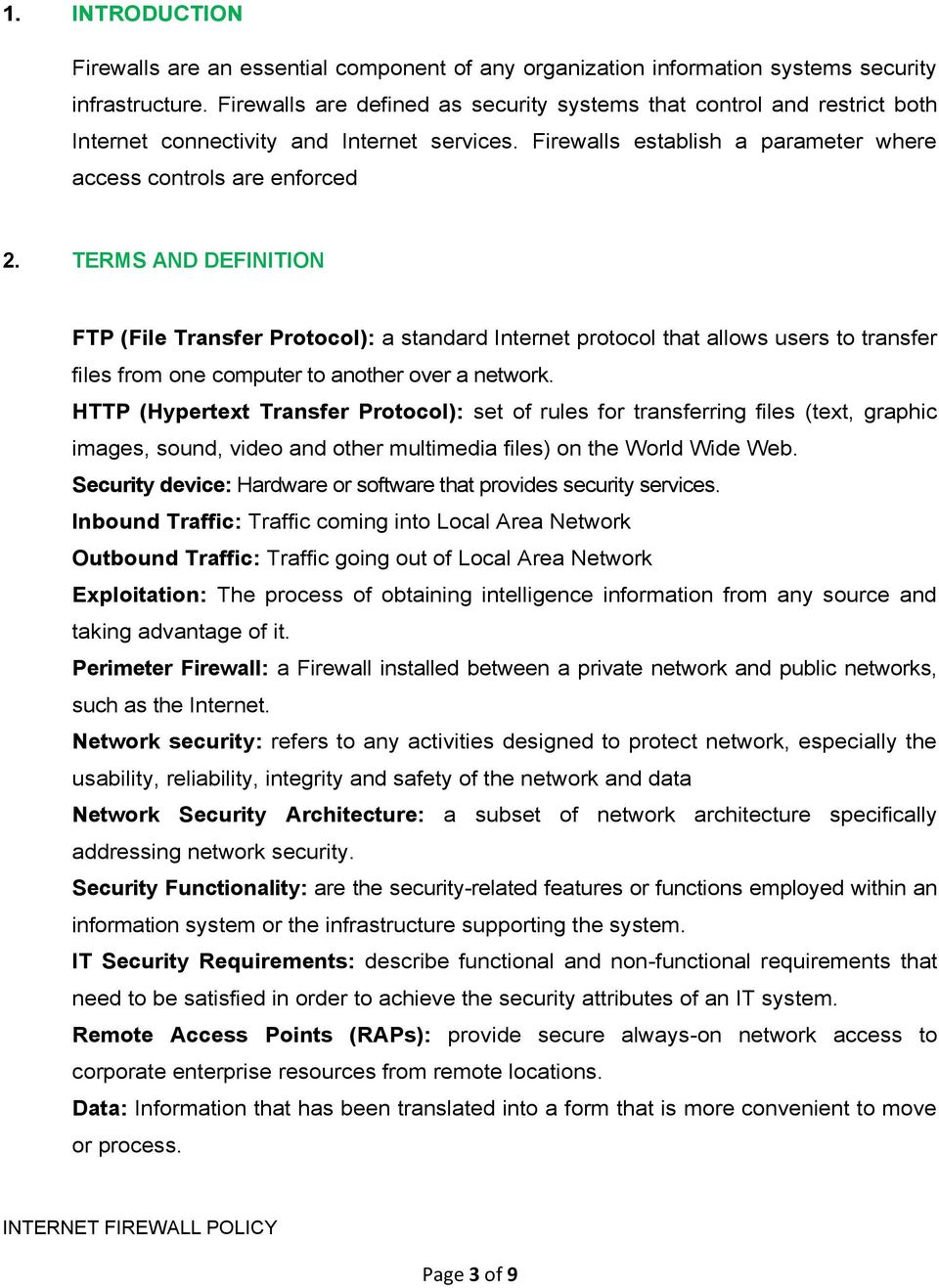 TERMS AND DEFINITION FTP (File Transfer Protocol): a standard Internet protocol that allows users to transfer files from one computer to another over a network.