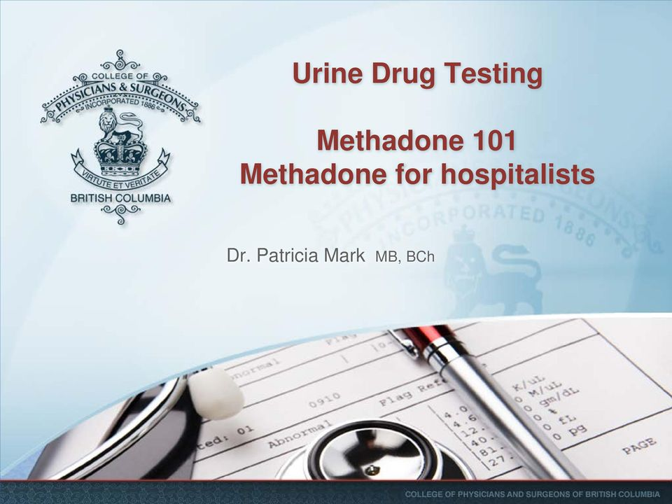 Methadone for