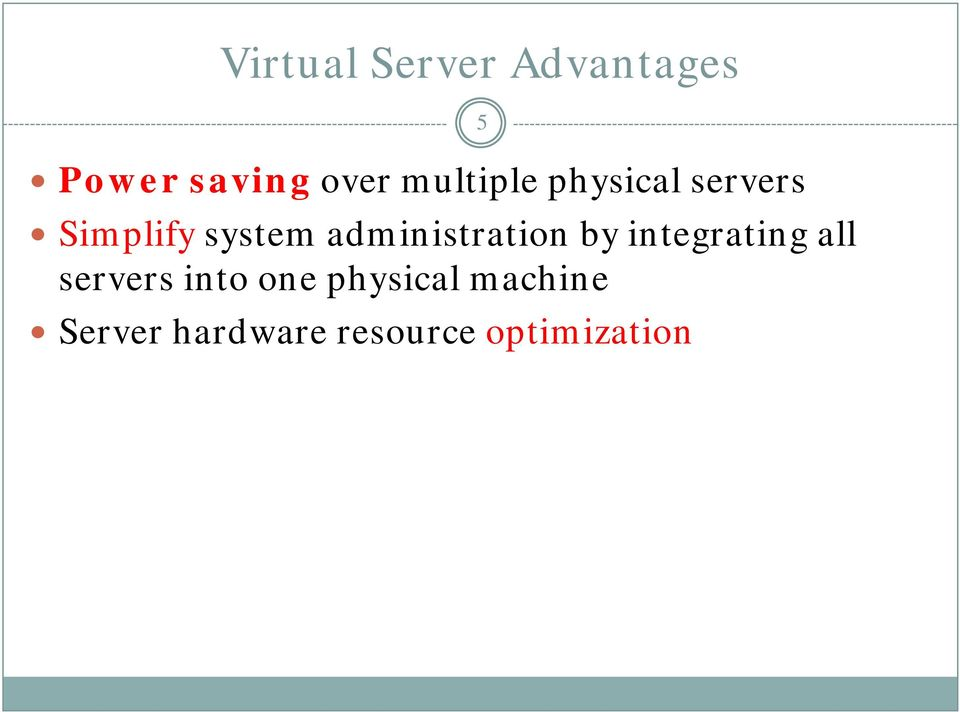 administration by integrating all servers into