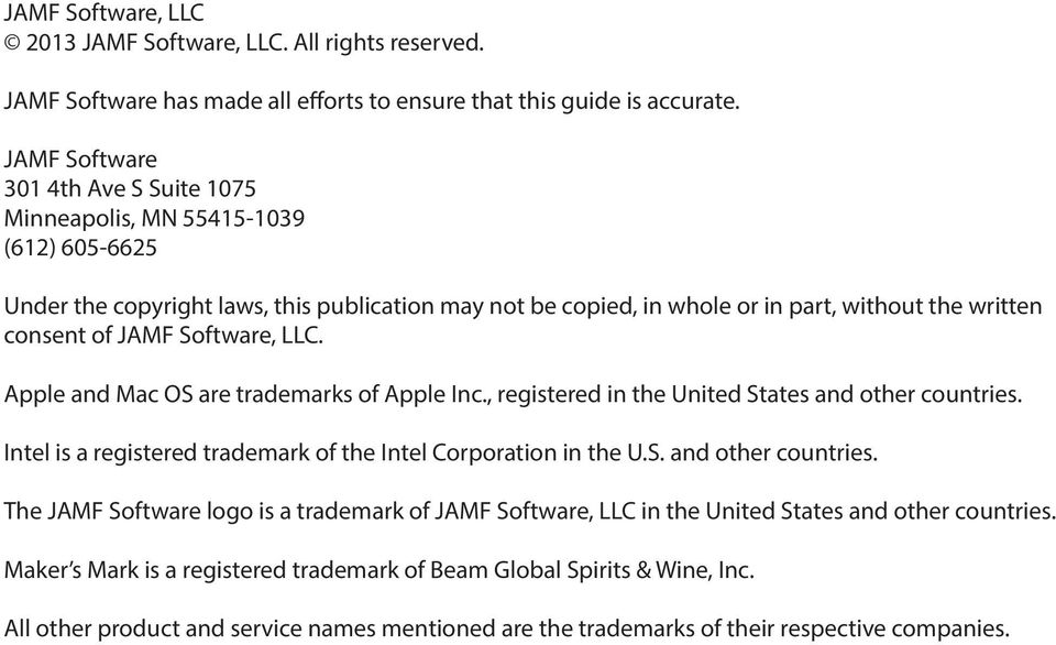 Software, LLC. Apple and Mac OS are trademarks of Apple Inc., registered in the United States and other countries.