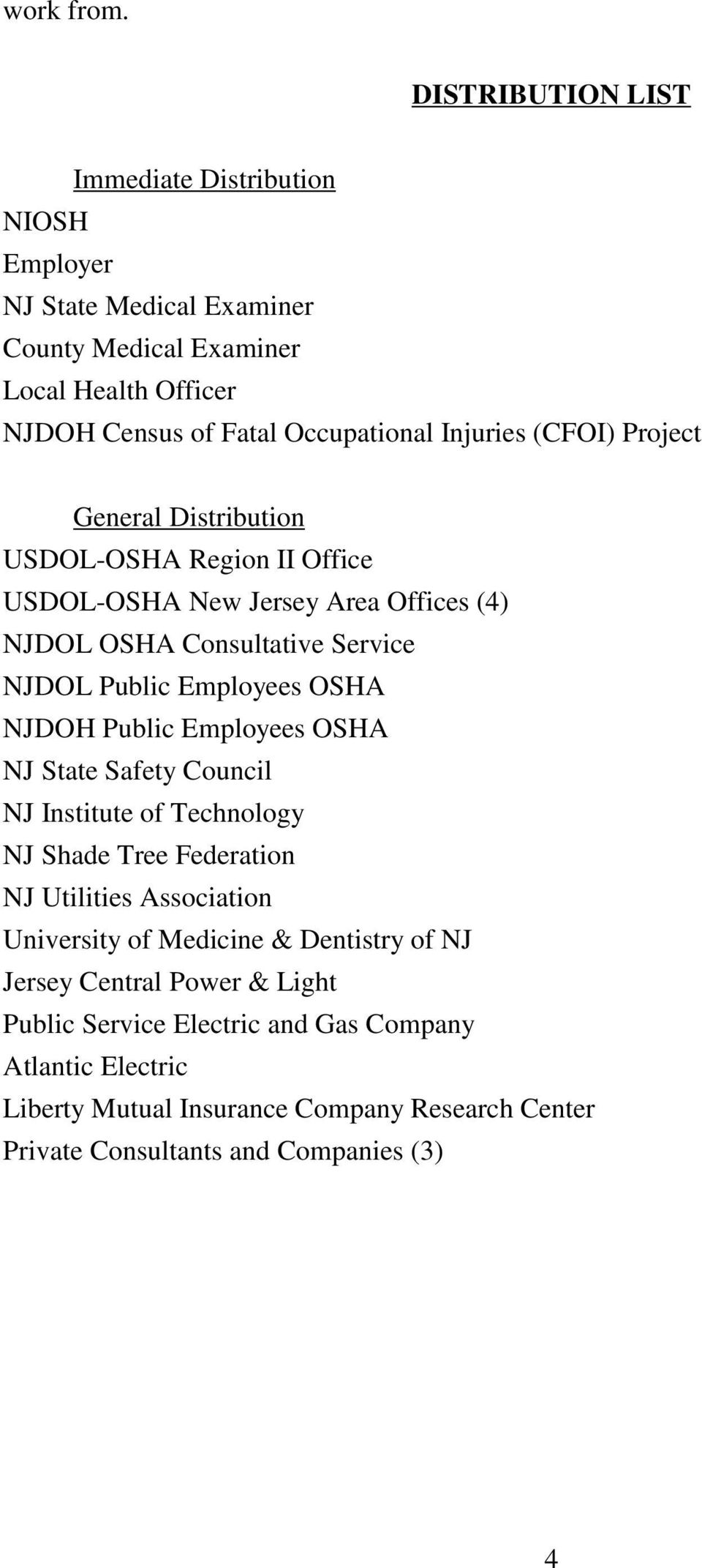 (CFOI) Project General Distribution USDOL-OSHA Region II Office USDOL-OSHA New Jersey Area Offices (4) NJDOL OSHA Consultative Service NJDOL Public Employees OSHA NJDOH