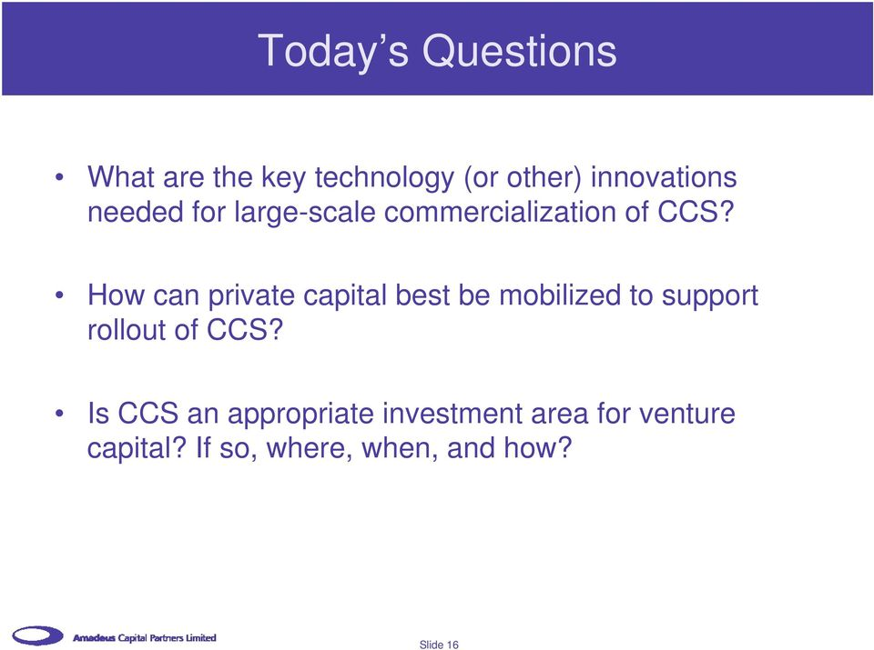 How can private capital best be mobilized to support rollout of CCS?