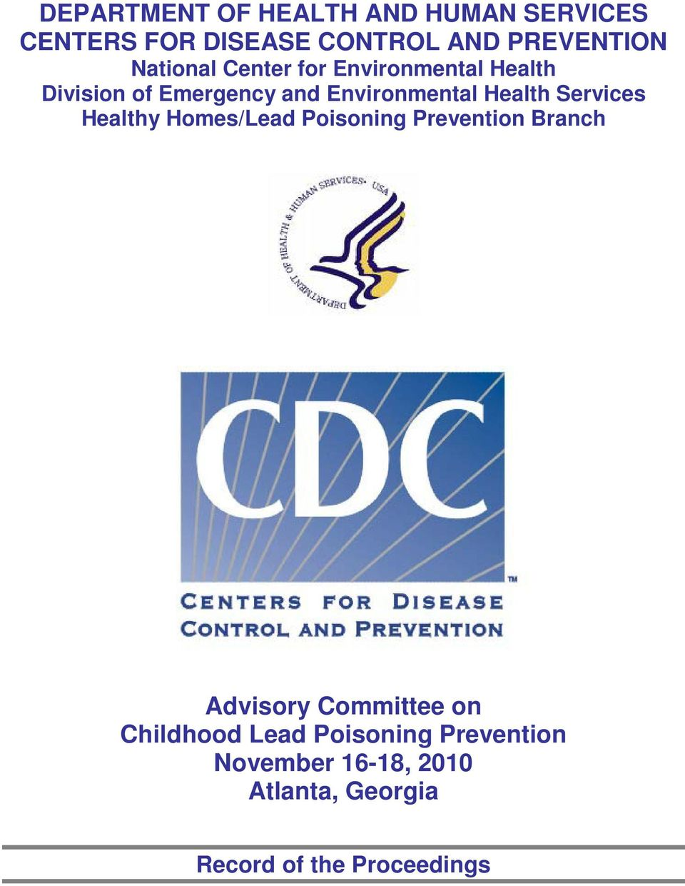 Health Services Healthy Homes/Lead Poisoning Prevention Branch Advisory Committee on