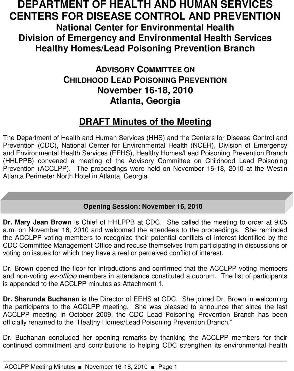 (HHS) and the Centers for Disease Control and Prevention (CDC), National Center for Environmental Health (NCEH), Division of Emergency and Environmental Health Services (EEHS), Healthy Homes/Lead