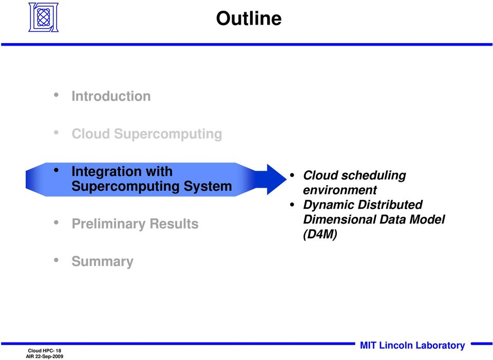 Preliminary Results Cloud scheduling environment