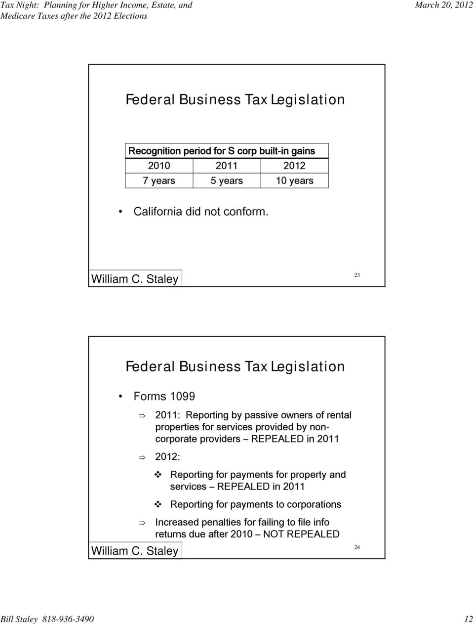 23 Federal Business Tax Legislation Forms 1099 2011: Reporting by passive owners of rental properties for services provided by