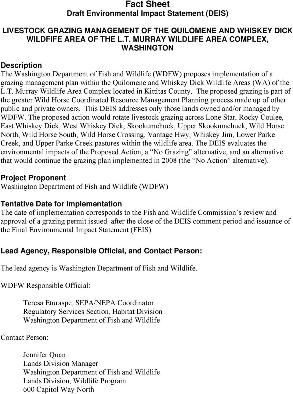 OF THE QUILOMENE AND WHISKEY DICK WILDFIFE AREA OF THE L.T. MURRAY WILDLIFE AREA COMPLEX, WASHINGTON Description The Washington Department of Fish and Wildlife (WDFW) proposes implementation of a
